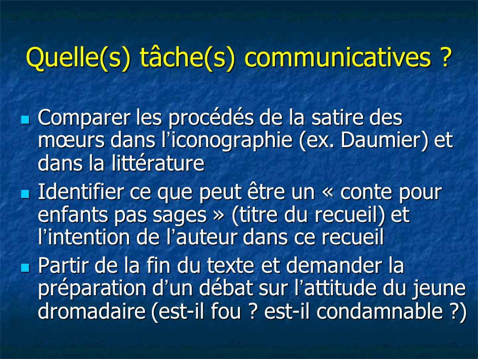 Quelle(s) tâche(s) communicatives