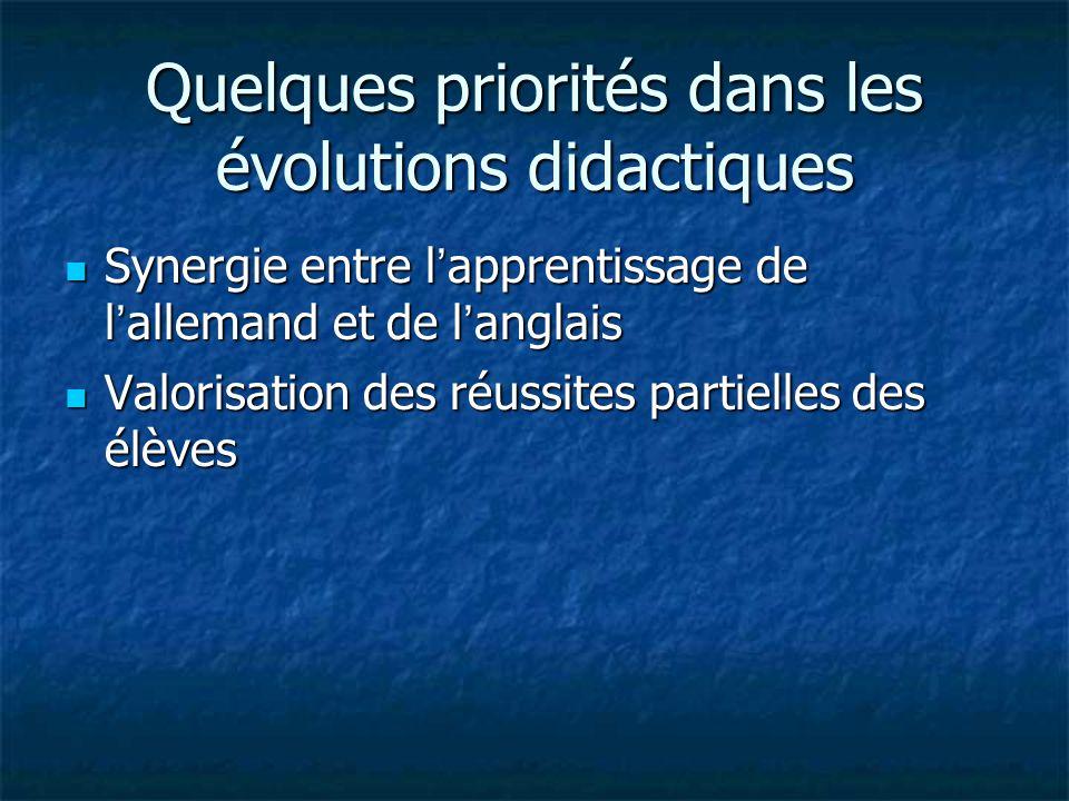 Quelques priorités dans les évolutions didactiques