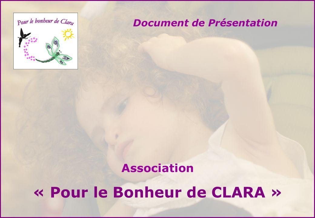 « Pour le Bonheur de CLARA »