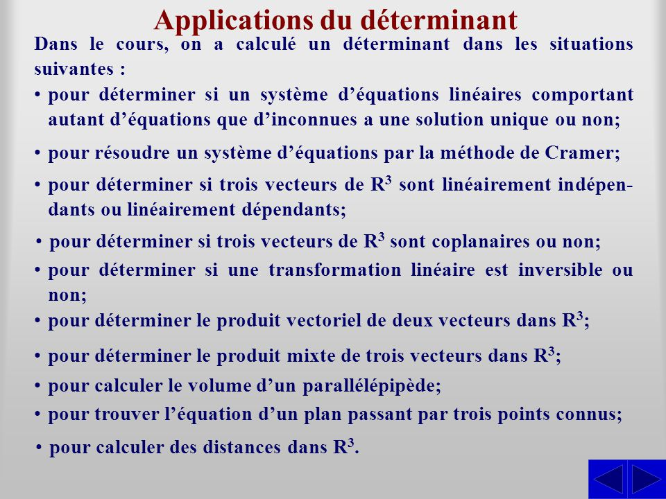 Applications du déterminant