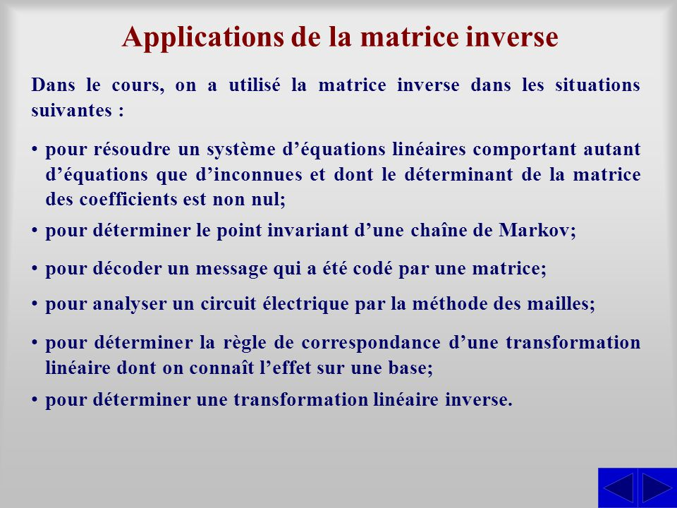 Applications de la matrice inverse