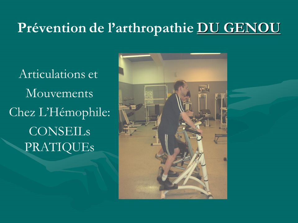 Prévention de l'arthropathie DU GENOU