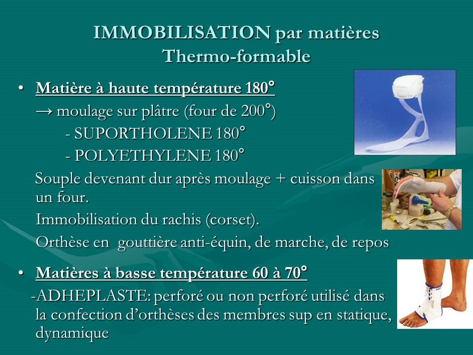 IMMOBILISATION par matières Thermo-formable