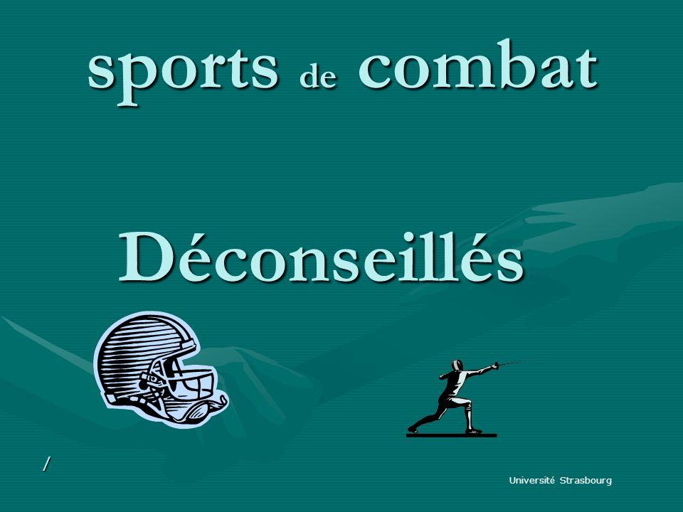 sports de combat Déconseillés / Université Strasbourg