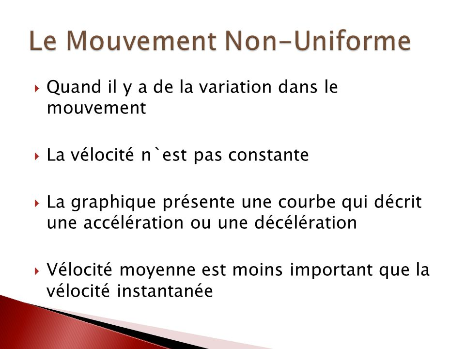 Le Mouvement Non-Uniforme