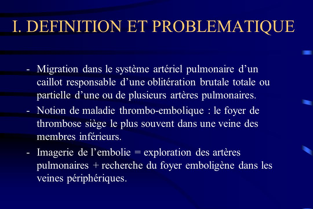 I. DEFINITION ET PROBLEMATIQUE