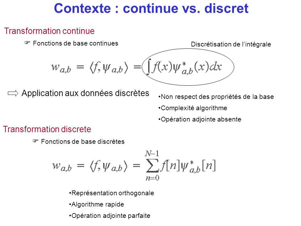 Contexte : continue vs. discret