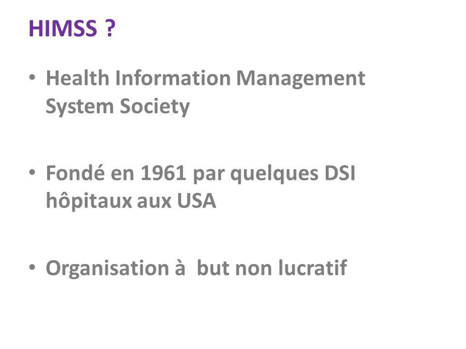 HIMSS Health Information Management System Society