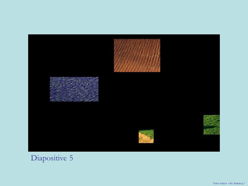 Diapositive 5 Franck Ardouin – IEN Strasbourg 7