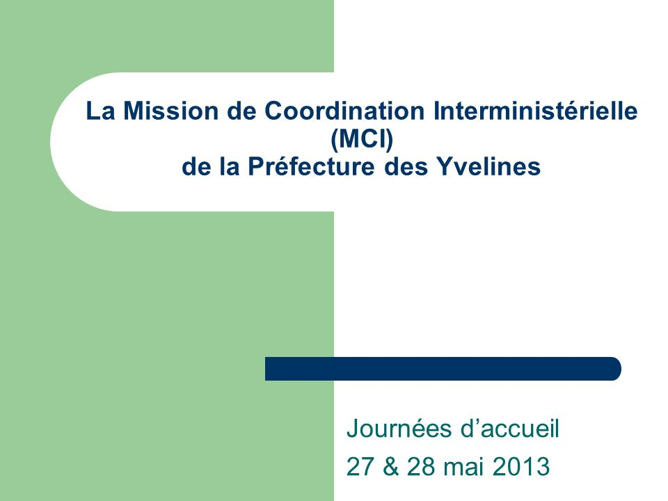 Journées d'accueil 27 & 28 mai 2013