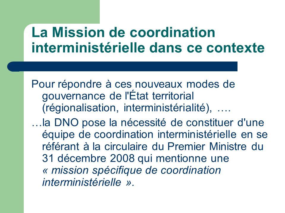La Mission de coordination interministérielle dans ce contexte