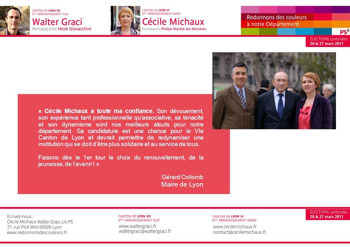 « Cécile Michaux a toute ma confiance