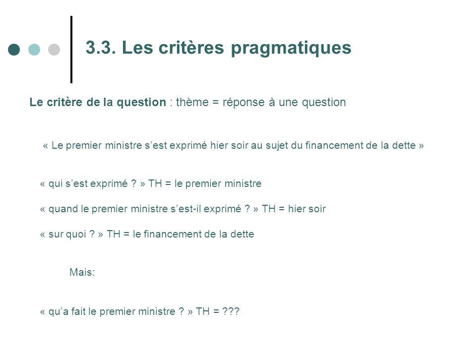 3.3. Les critères pragmatiques
