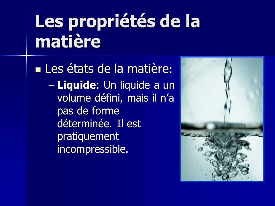 Les propriétés de la matière