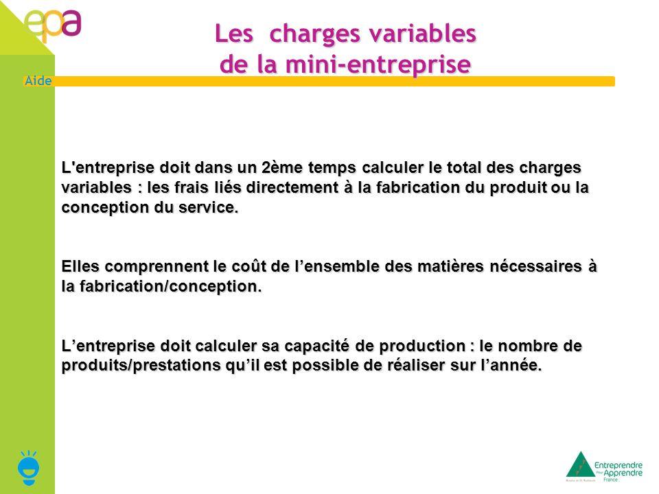 Les charges variables de la mini-entreprise