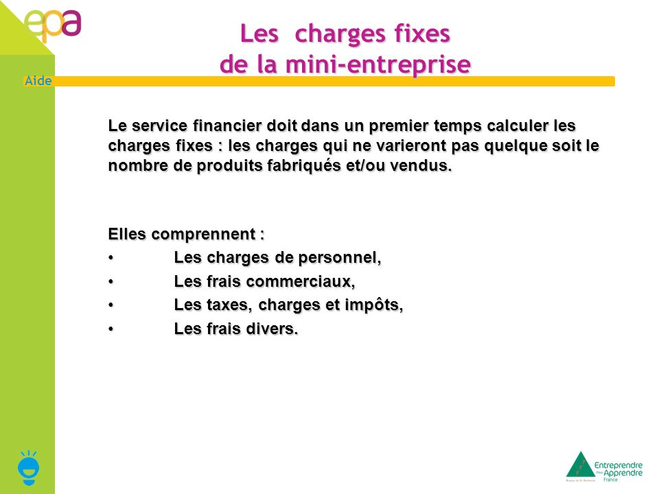 Les charges fixes de la mini-entreprise