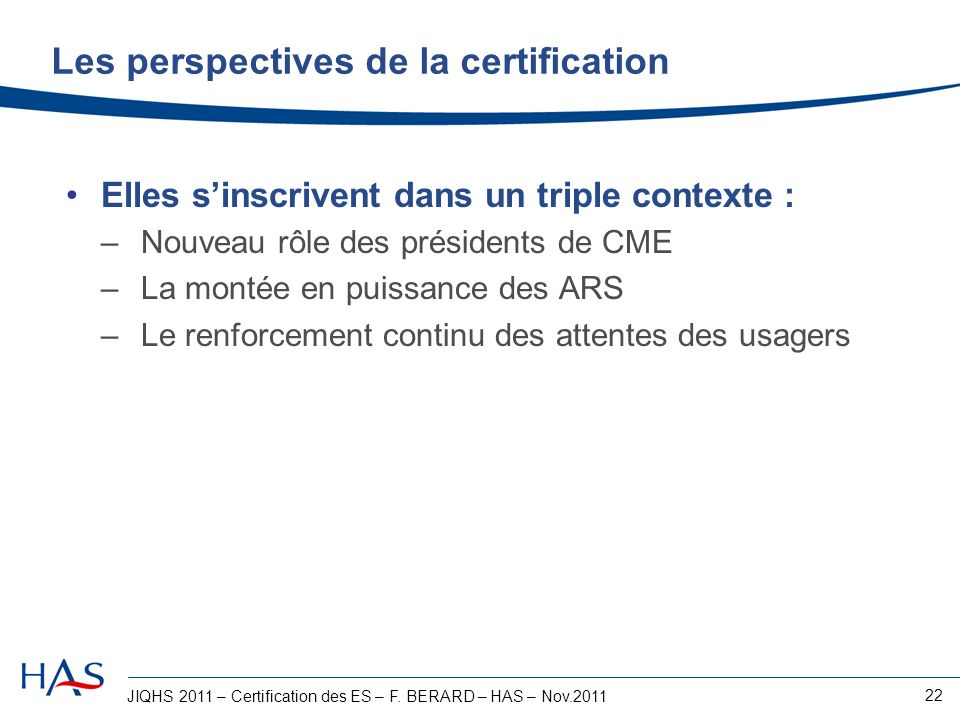 Les perspectives de la certification