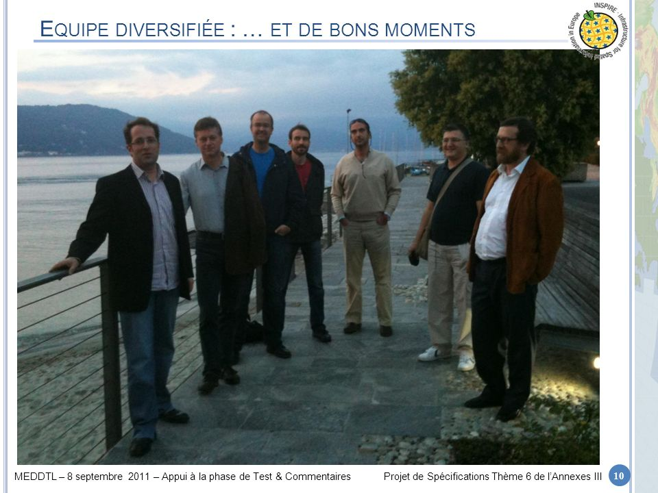 Equipe diversifiée : … et de bons moments