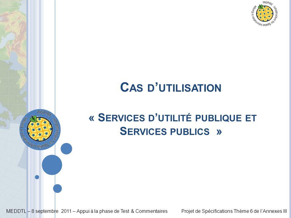 Cas d'utilisation « Services d'utilité publique et Services publics »