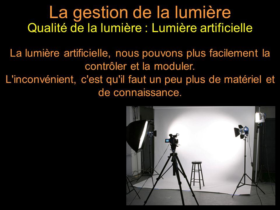 La gestion de la lumière