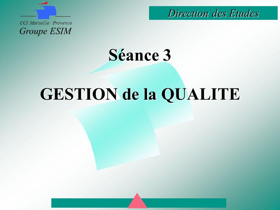 Séance 3 GESTION de la QUALITE