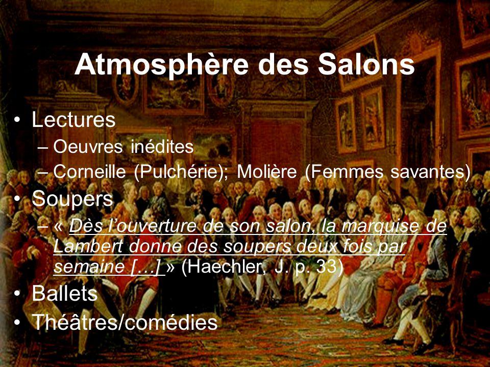 Atmosphère des Salons Lectures Soupers Ballets Théâtres/comédies