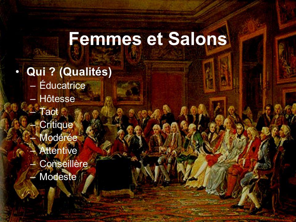 Femmes et Salons Qui (Qualités) Éducatrice Hôtesse Tact Critique