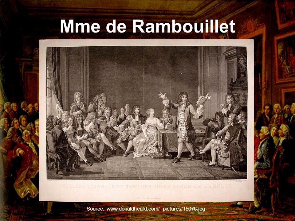 Mme de Rambouillet Source: www.donaldheald.com/ pictures/15076.jpg