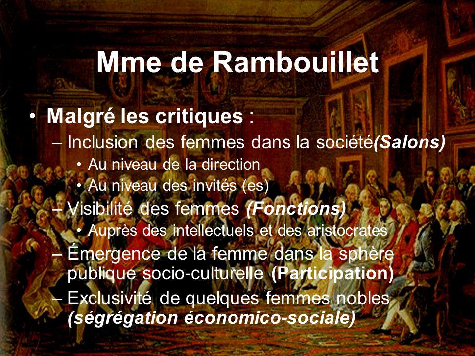 Mme de Rambouillet Malgré les critiques :