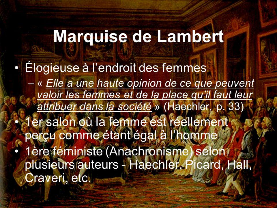 Marquise de Lambert Élogieuse à l'endroit des femmes