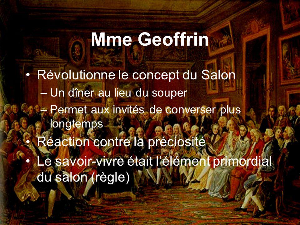Mme Geoffrin Révolutionne le concept du Salon