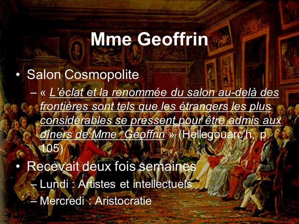 Mme Geoffrin Salon Cosmopolite Recevait deux fois semaines