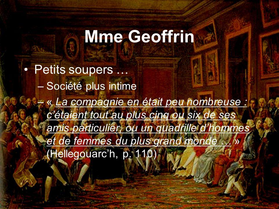 Mme Geoffrin Petits soupers … Société plus intime