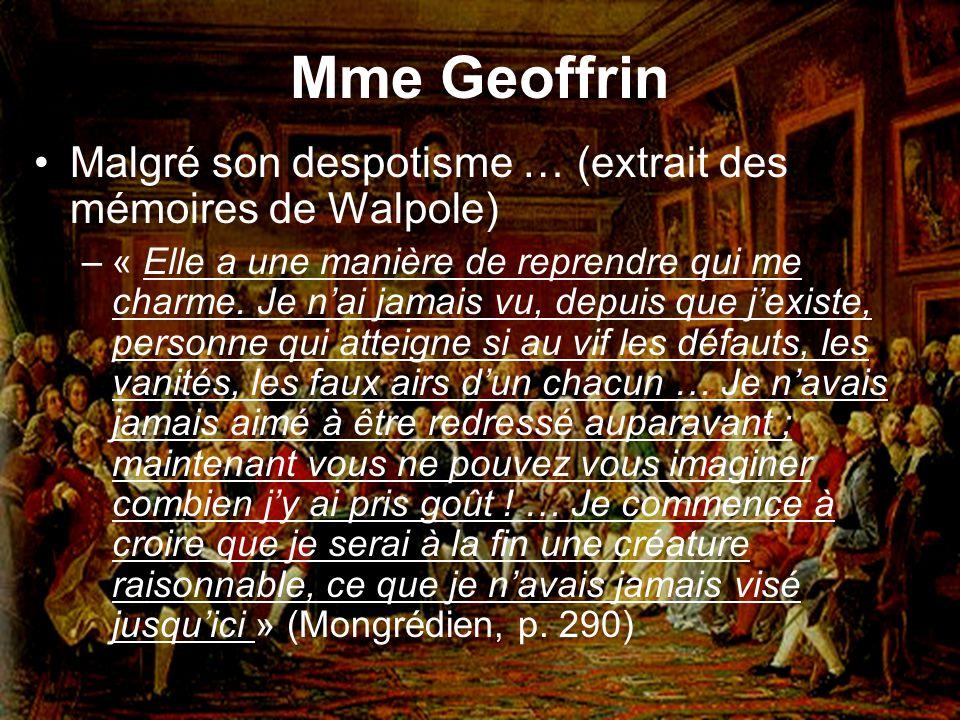 Mme Geoffrin Malgré son despotisme … (extrait des mémoires de Walpole)