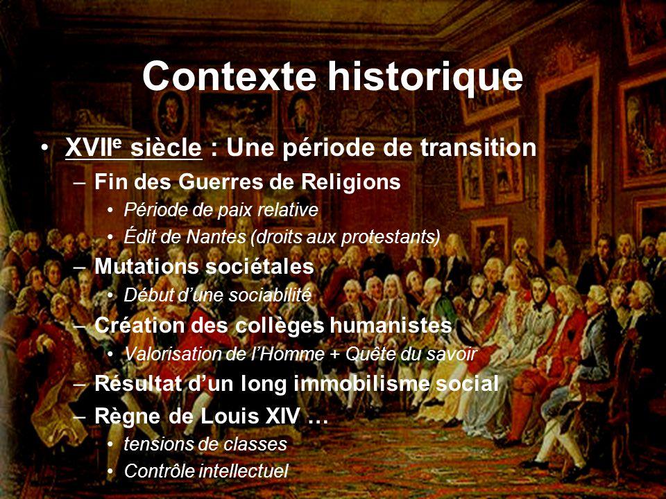 Contexte historique XVIIe siècle : Une période de transition
