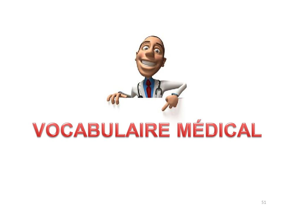 VOCABULAIRE MÉDICAL