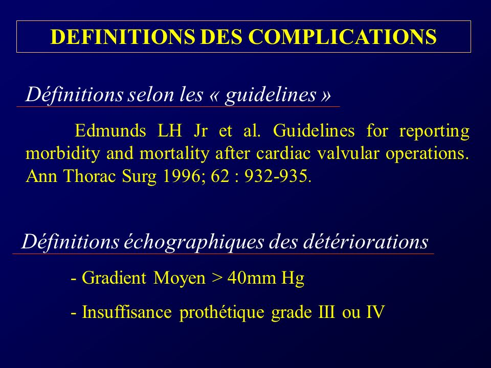DEFINITIONS DES COMPLICATIONS