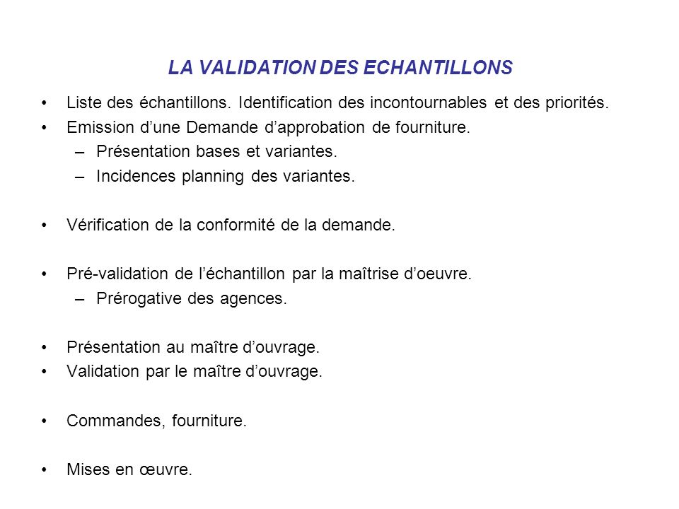 LA VALIDATION DES ECHANTILLONS