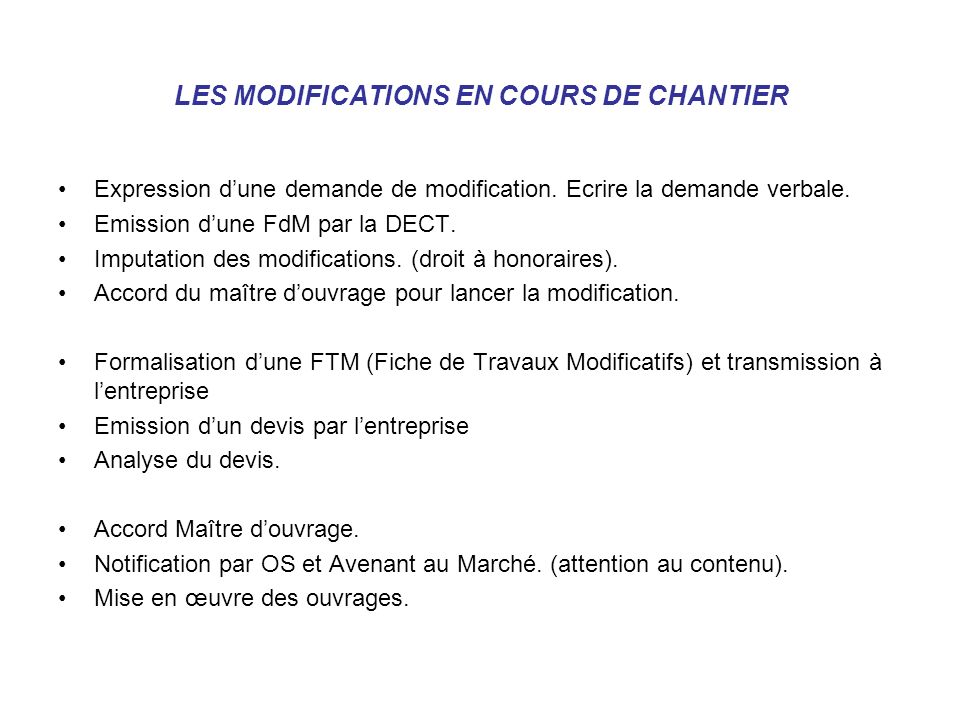 LES MODIFICATIONS EN COURS DE CHANTIER