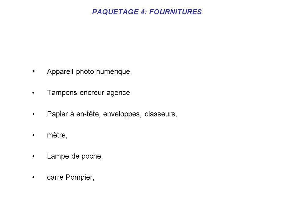 PAQUETAGE 4: FOURNITURES