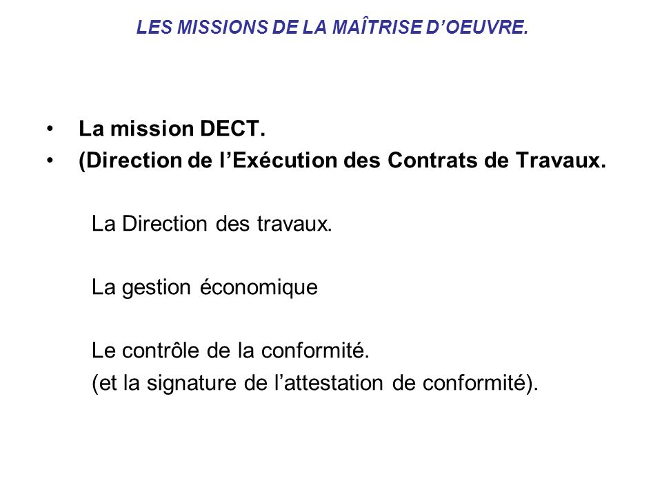 LES MISSIONS DE LA MAÎTRISE D'OEUVRE.