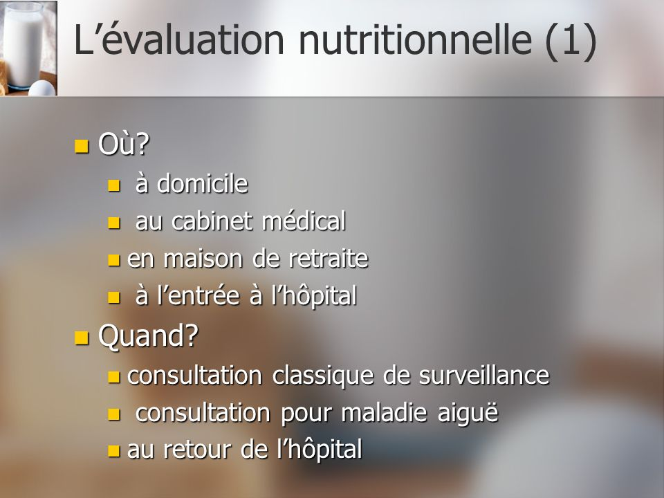 L'évaluation nutritionnelle (1)