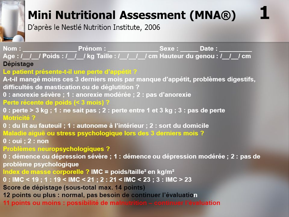 Mini Nutritional Assessment (MNA®) 1