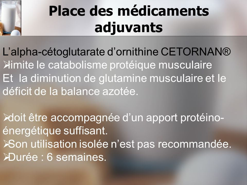 Place des médicaments adjuvants