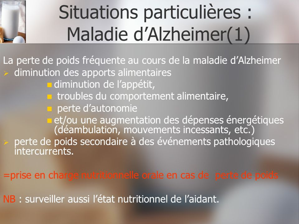 Situations particulières : Maladie d'Alzheimer(1)