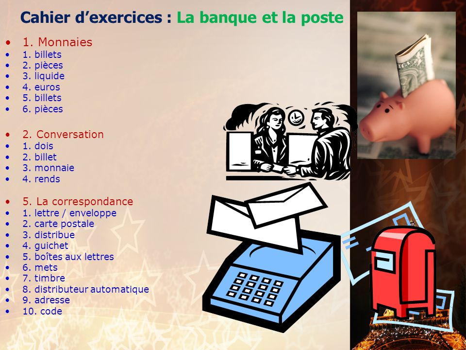 Cahier d'exercices : La banque et la poste