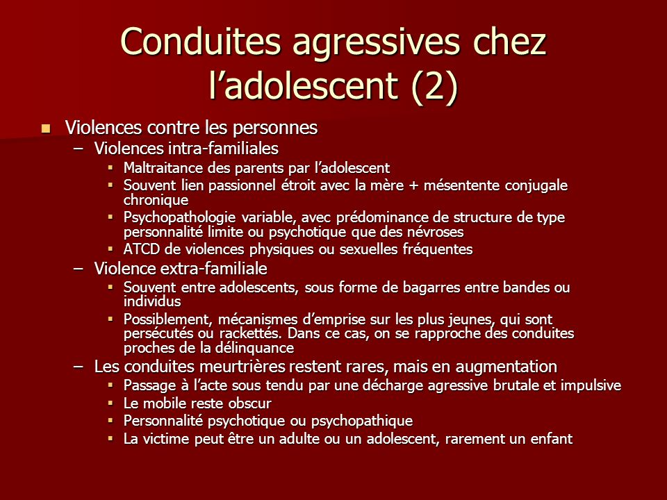 Conduites agressives chez l'adolescent (2)