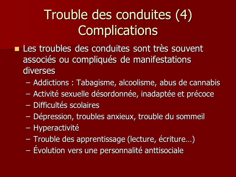 Trouble des conduites (4) Complications