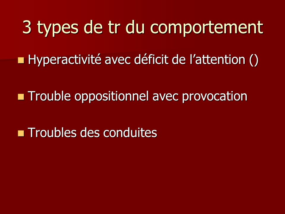 3 types de tr du comportement