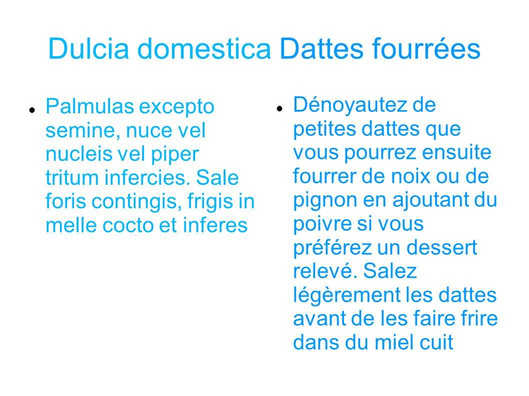 Dulcia domestica Dattes fourrées